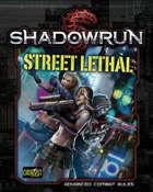Shadowrun: Street Lethal