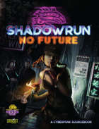 Review – Shadowrun: No Future