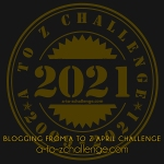 A to Z Blogging Challenge 2021